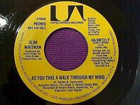Slim Whitman - As You Take A Walk Through My Mind