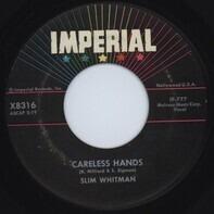 Slim Whitman - Careless Hands / A Very Precious Love
