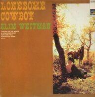 Slim Whitman - Lonesome Cowboy