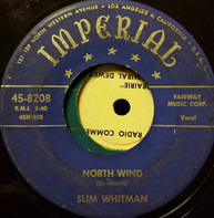 Slim Whitman - North Wind / Darlin' Don't Cry