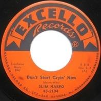 Slim Harpo - Don't Start Cryin' Now / Rainin' In My Heart