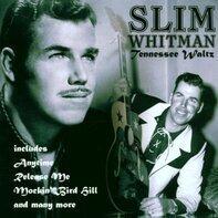 Slim Whitman - Tennesse Waltz