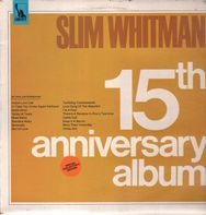 Slim Whitman - the 15th Anniversary Album