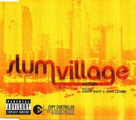 Slum Village Featuring Kanye West & John Legend - Selfish