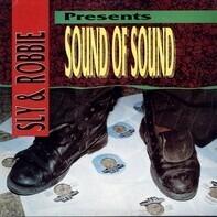 Sly & Robbie - Presents Sound Of Sound
