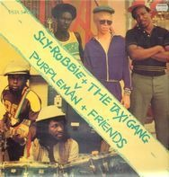 Sly & Robbie - Sly-Robbie + The Taxi Gang V Purpleman + Friends