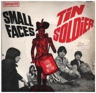 Small Faces - Tin Soldier / I Feel Much Better