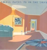 Small Faces - 78 in the Shade
