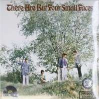 Small Faces - There Are But Four Small Faces