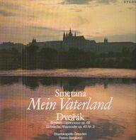 Smetana / Dvorak - Mein Vaterland / Scherzo capriccioso + Slawische Rhapsodie