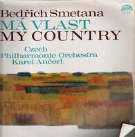 Smetana - Ma Vlast / My Country (Ancerl)