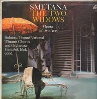 Smetana / Prague National Theatre Chorus - The Two Widows - Opera in Two Acts