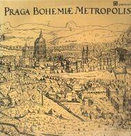 Smetana / Dvorak / Fibich / Janacek et. al. - Praga Boheme Metropolis