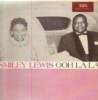 Smiley Lewis - Ooh La La