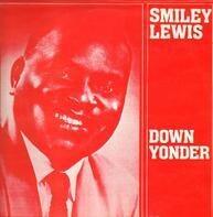 Smiley Lewis - Down Yonder
