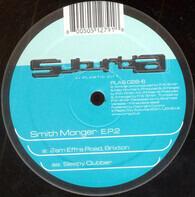 Smithmonger - E.P.2