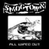 Smogtown - All Wiped Out