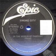Smoke City - In The World Of Fantasy
