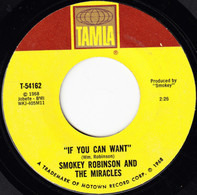 Smokey Robinson And The Miracles - If You Can Want / When The Words From Your Heart Get Caught Up In Your Throat