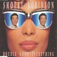 Smokey Robinson - Double Good Everything