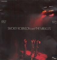Smokey Robinson & The Miracles - 1957 / 1972