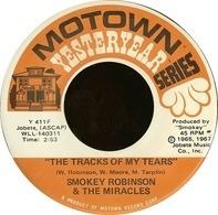 Smokey Robinson & The Miracles - The Tracks Of My Tears / Ooo Baby Baby
