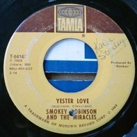 Smokey Robinson And The Miracles - Yester Love