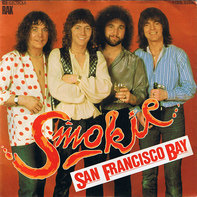 Smokie - San Francisco Bay / You're You