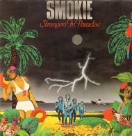 Smokie - Strangers in Paradise