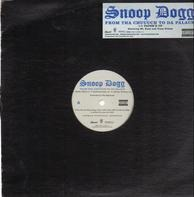 Snoop Dogg - From Tha Chuuuch To Da Palace / Paper'D Up