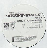 Snoop Dogg Presents Doggy's Angels - Baby If You're Ready