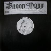 Snoop Dogg - Ups & Downs / Bang Out