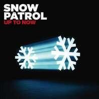 Snow Patrol - Up To Now