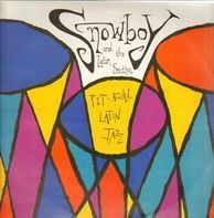 Snowboy & The Latin Section - Pit-Bull Latin Jazz