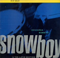Snowboy & The Latin Section - Descarga Mambito