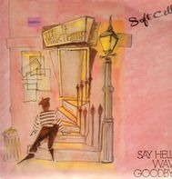 Soft Cell - Say Hello, Wave Goodbye
