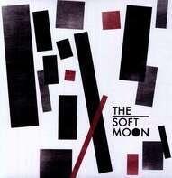 The Soft Moon - Soft Moon