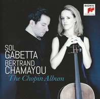 Sol Gabetta , Bertrand Chamayou - The Chopin Album