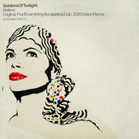 Soldiers Of Twilight - Believe