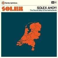 Solex - Solex Ahoy!