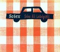 Solex - Solex All Lickety Split