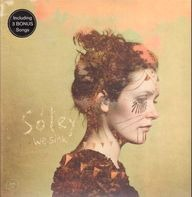 Soley - WE SINK- Limited 2nd Edition