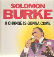 Solomon Burke - A Change Is Gonna Come