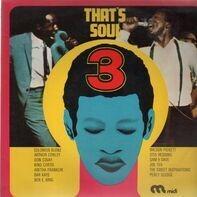 Solomon Burke, Wilson Pickett, Otis Redding,.. - That's Soul 3