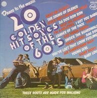 Songs Of The 60's - Dance To The Music 20 Golden Hit Songs Of The 60's