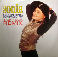 Sonia - Counting Every Minute (Tick-Tock Remix)