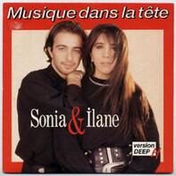 Sonia & Ilane - Musique Dans La Tête