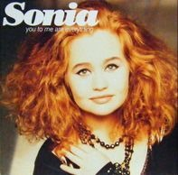 Sonia - You To Me Are Everything