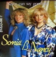 Sonia & Nancy - Never Can Say Goodbye