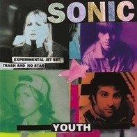 Sonic Youth - Experimental Jet Set,Trash And No Star